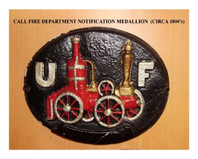 Call Fire Alarm Department Notification Medallion (circa 1800s)