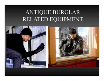 Antique Burglar Related Equipment