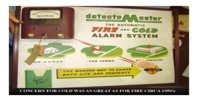 Fire & Cold Alarm System (circa 1950s)